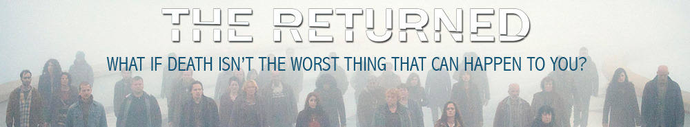 The Returned (US) Movie Banner