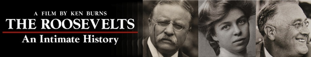 The Roosevelts: An Intimate History Movie Banner