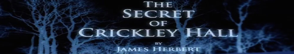 The Secret of Crickley Hall (UK) Movie Banner