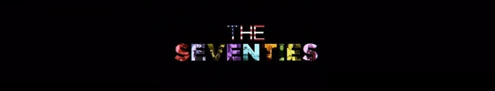 The Seventies Movie Banner
