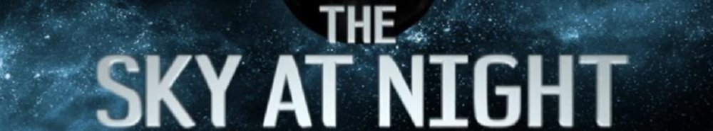 The Sky At Night (UK) Movie Banner