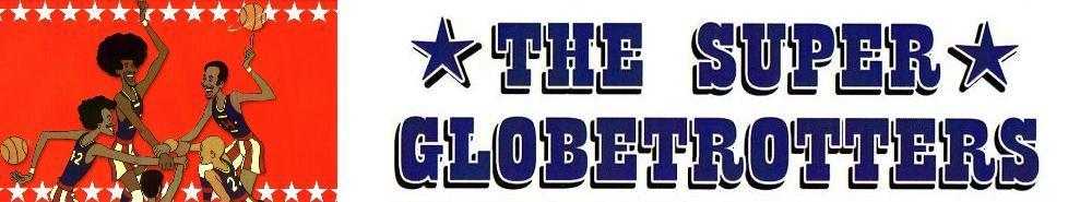 The Super Globetrotters Movie Banner