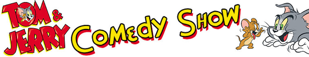 The Tom & Jerry Comedy Show Movie Banner