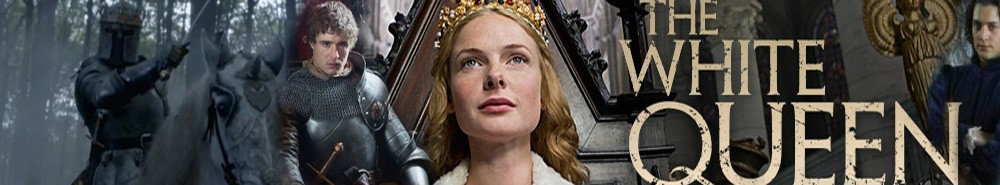 The White Queen Movie Banner
