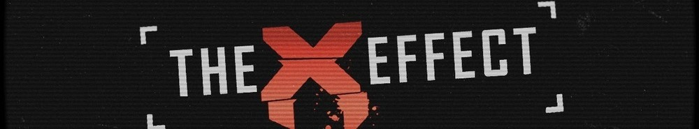 The X Effect Movie Banner