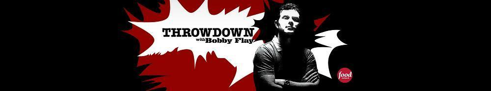 Throwdown with Bobby Flay Movie Banner