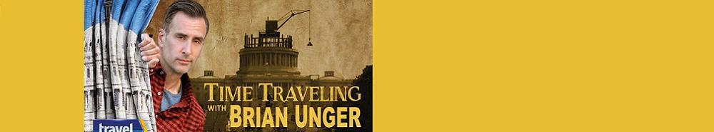 Time Traveling with Brian Unger Movie Banner