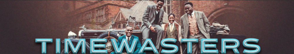 Timewasters Movie Banner