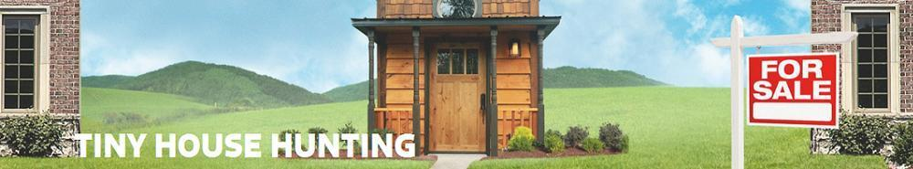 Tiny House Hunting Movie Banner