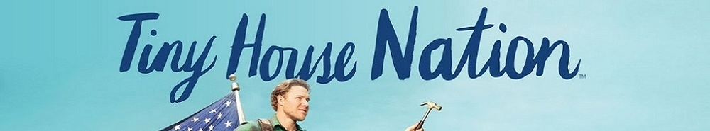 Tiny House Nation Movie Banner