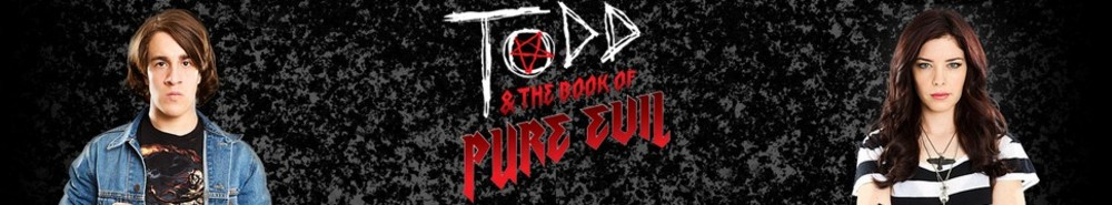 Todd & The Book Of Pure Evil (CA) Movie Banner