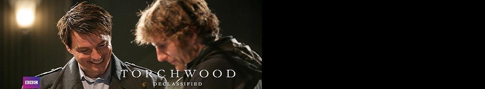 Torchwood Declassified (UK) Movie Banner