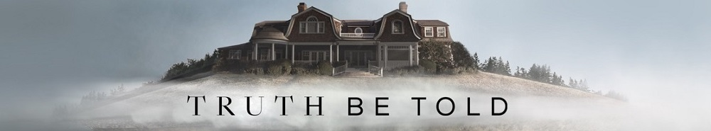 Truth Be Told (2019) Movie Banner