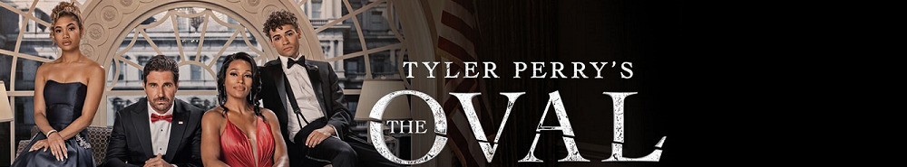 Tyler Perry's The Oval Movie Banner