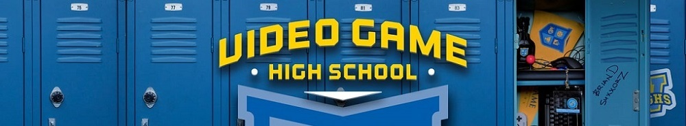 Video Game High School Movie Banner