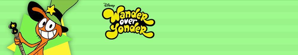 Wander Over Yonder Movie Banner