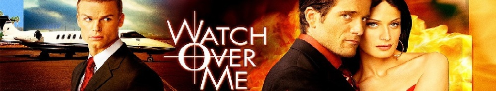 Watch Over Me Movie Banner