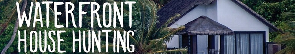 Waterfront House Hunting Movie Banner