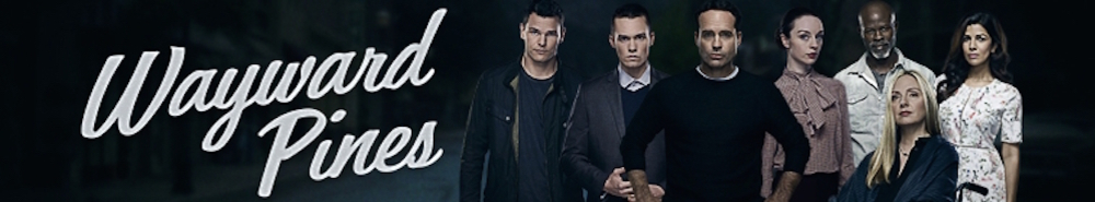 Wayward Pines Movie Banner