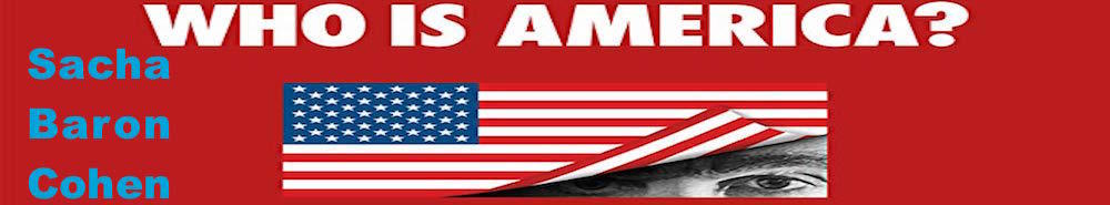 Who Is America? Movie Banner
