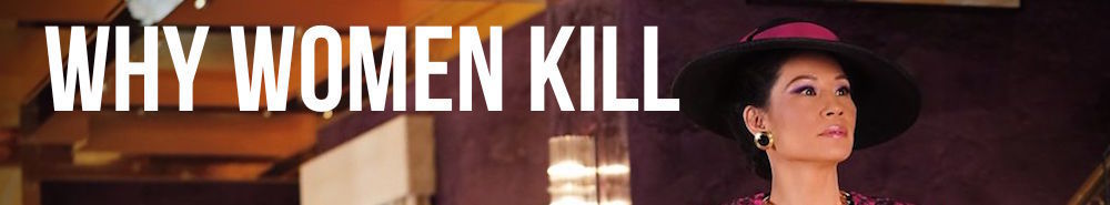 Why Women Kill Movie Banner