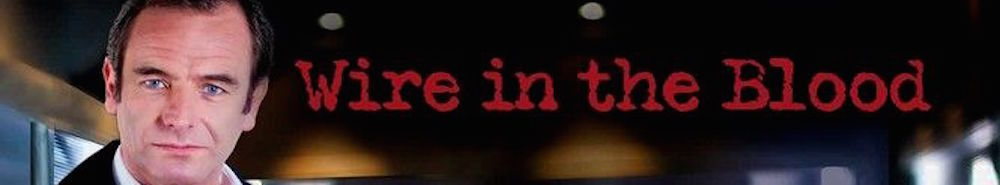 Wire in the Blood (UK) Movie Banner