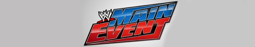 WWE Main Event Movie Banner