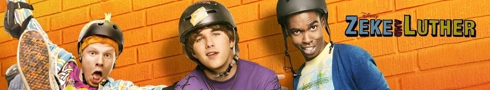 Zeke and Luther Movie Banner