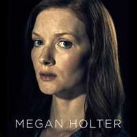 Megan Holter played by Wrenn Schmidt