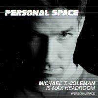 Max Headroom played by Michael T. Coleman