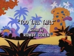 02x03 - Too Tall Tails