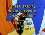 02x04 - The Super Special Sonic Search And Smash Squad!