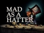 01x24 - Mad As A Hatter