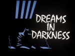 01x31 - Dreams In Darkness
