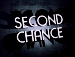 03x02 - Second Chance