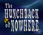 01x09 - The Hunchback of Nowhere / The Gods Must Be Goosey
