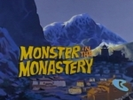 01x25 - Monsters in the Monastery