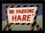 01x61 - BUGS BUNNY - No Parking Hare