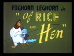 21x22 - FOGHORN & PRISSY - Of Rice and Hen