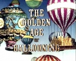 04x01 - The Golden Age of Ballooning