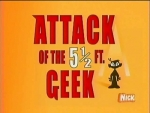 01x03 - Attack of the 5 1/2 Ft. Geek / Doom with a View