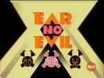01x04 - Ear No Evil / Unlicensed Flying Object