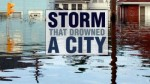 32x18 - Storm That Drowned a City