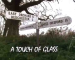 02x07 - A Touch of Glass