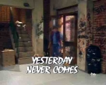 03x04 - Yesterday Never Comes