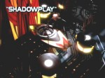 02x16 - Shadowplay