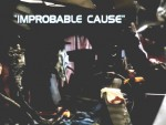 03x20 - Improbable Cause
