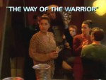 04x01 - The Way of the Warrior, Part I