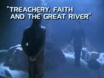 07x06 - Treachery, Faith and the Great River