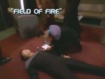 07x13 - Field of Fire